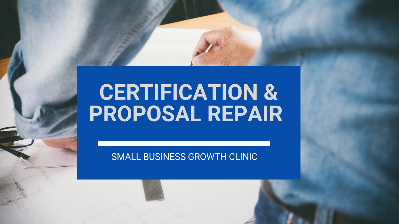 Certification And Proposal Repair Clinic